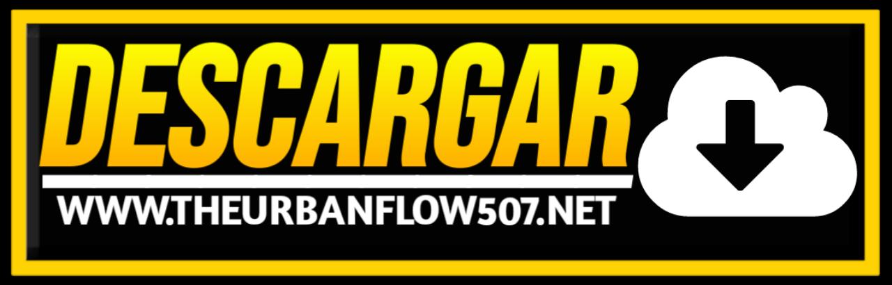 Theurbanflow507 NET - Mix Reggaeton,Mix Bachata,Mix Reggae,Mix